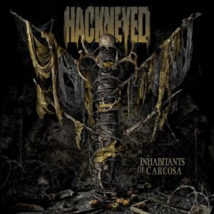 Hackneyed -Inhabitants Of Carcosa