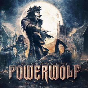 Powerwolf - Blessed & Possessed