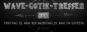 Wave Gothic Treffen  Logo Banner 2015  Wave Gothic Treffen 2015 vom 22.05.2015 – 25.05.2015 im agra-Gelände, Leipzig (Vorbericht) Wave Gothic Treffen Logo Banner 2015