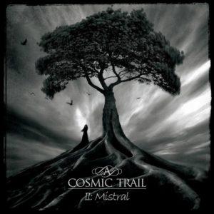 A Cosmic Trail - II Mistral