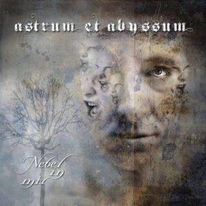 Astrum Et Abyssum - Nebel In Mir