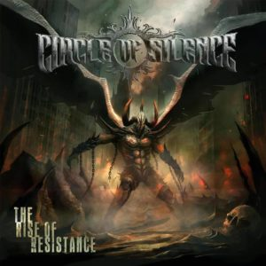Circle Of Silence - The Rise Of Resistance