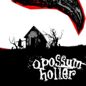 Opossum Holler - It Comes In Threes