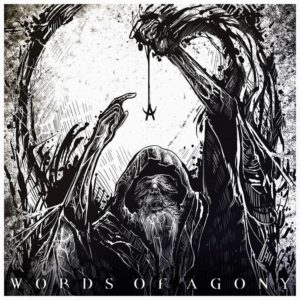 Words Of Agony - Words Of Agony