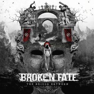 BROKEN FATE - The Bridge Between