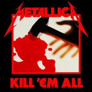 Metallica - Kill `Em All