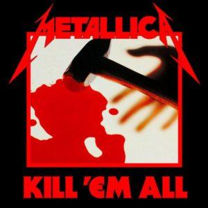 Metallica - Kill `Em All
