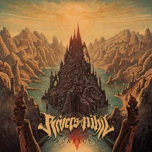 Rivers Of Nihil - Monarchy Cover