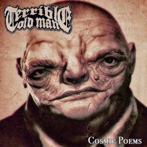 Terrible Old Man - Cosmic Poem