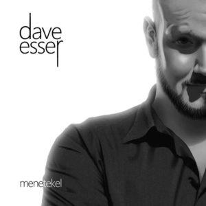 Dave Esser - Menetekel