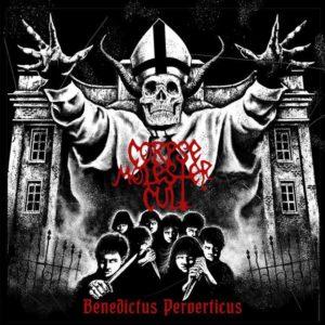 Corpse Molester Cult - Benedictus Perverticus