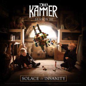 Die KAMMER - Season III Solace in Insanity
