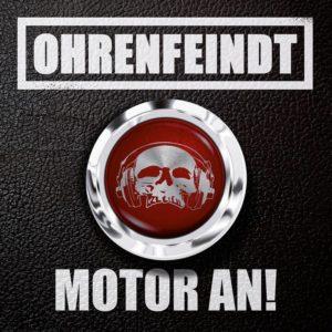 Ohrenfeindt - Motor An