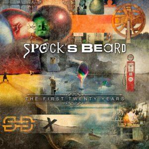 Spocks Beard - The First Twenty Years