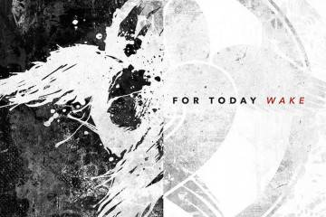 For Today - Wake