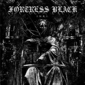 Fortress Black - I.N.R.I.