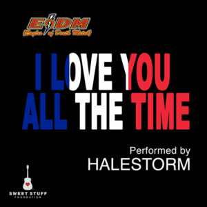 Halestorm I Love You All The Time