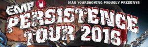 EMP Persistenence Tour 2016 Tourplakat
