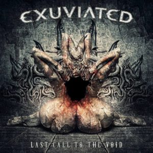 Exuviated - Last Call To The Void