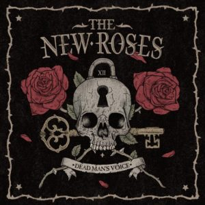 THE NEW ROSES - Dead Mans Voice