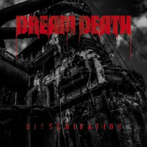 Dream Death - Dissemination