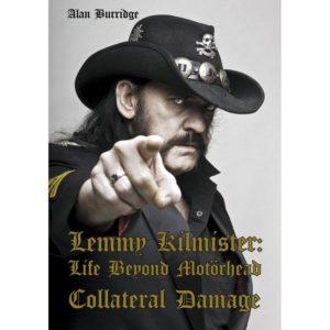 Lemmy Kilmister Life Beyond Motörhead - Collateral Damage  Lemmy Kilmister: Life Beyond Motörhead - Collateral Damage Lemmy Kilmister Life Beyond Mot  rhead Collateral Damage