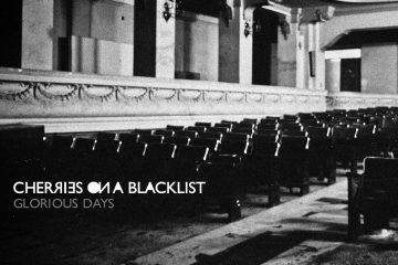 Cherries On A Blacklist Glorious Days Cover