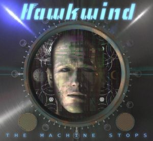Hawkwind - The Machine Stops Cover