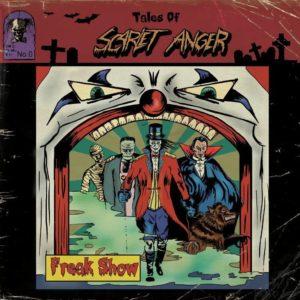 Scarlet Anger - Freak Show