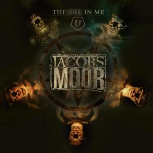 Jacobs Moor - The Evil In Me EP