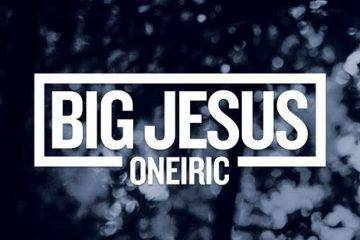 Big Jesus - Oneiric