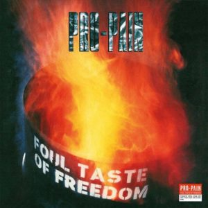 Pro Pain - Foul Taste of Freedom