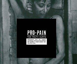 Pro Pain - The Truth Hurts