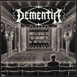 Dementia - Dreaming In Monochrome - Albumcover