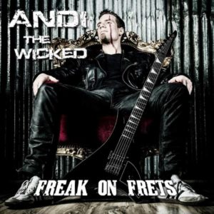 Andi The Wicked - Freak On Fets - Albumcover