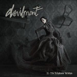 Devilment II The Mephisto Waltzes