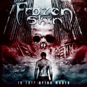 Frozen Skin - In This Dying World