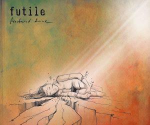 Futile - Fractured Divine