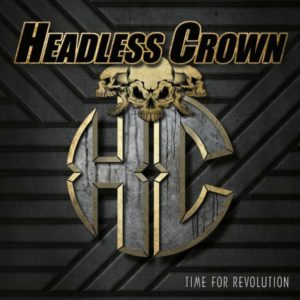 Headless Crown - Time For Revolution - Albumcover
