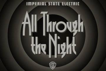 Imperial State Electric - All Through The Night - Albumcover