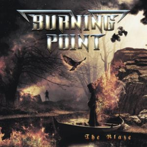 Burning Point - The Blaze Burning Point The Blaze