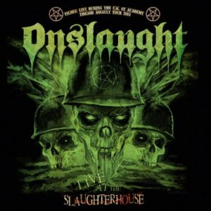 Onslaught - Live At The Slaughterhouse - Albumcover
