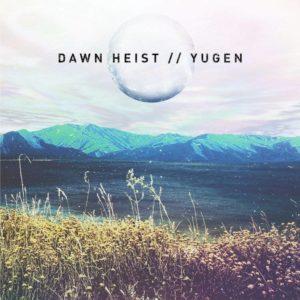dawn-heist-yugen