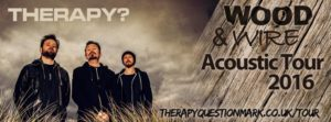 therapy-acoustic-tour-wood-and-wire-2016