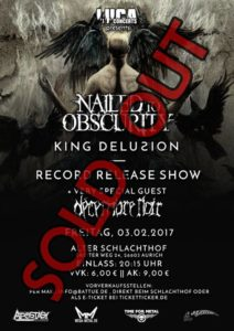 Nailed To Obscurity CD-Release Party des neuen Albums King Delusion am 03.02.2017 im Schlachthof, Aurich NAILED TO OBSCURITY King Delusion CD Release Sold Out