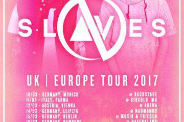 Slaves EU Tour 2017