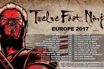 Twelve Foot Ninja EU Tour 2017
