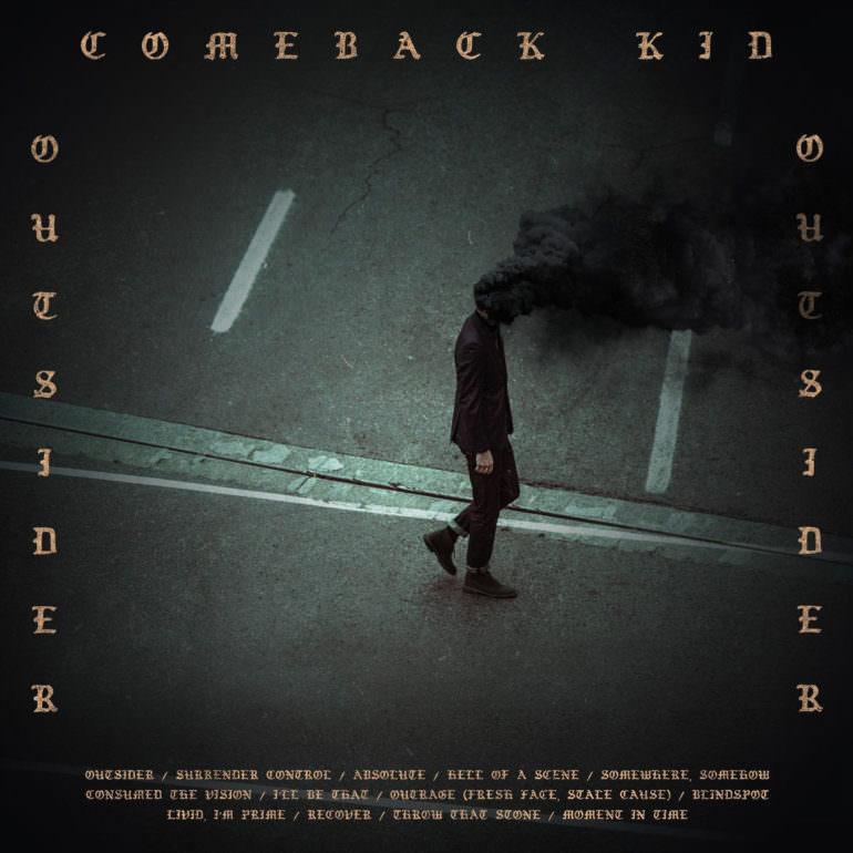 Comeback Kid Outsider