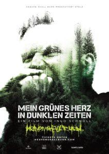 Heaven Shall Burn - Mein Grünes Herz In Dunklen Zeiten - Ein Film Von Ingo Schmoll Poster