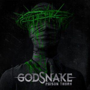 Godsnake - Poison Thorn